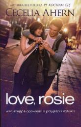 Love, Rosie - Cecelia Ahern | mała okładka