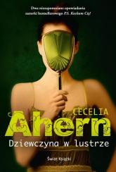 Dziewczyna w lustrze - Cecelia Ahern | mała okładka