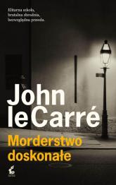 Morderstwo doskonałe - John Le Carre | mała okładka