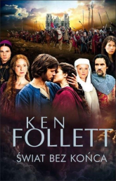 Świat bez końca - Ken Follett | mała okładka