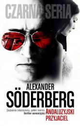 Andaluzyjski przyjaciel - Alexander Soderberg | mała okładka