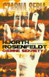 Ciemne sekrety - Rosenfeldt Hans, Hjorth Michael | mała okładka
