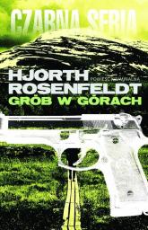 Grób w górach - Michael Hjorth , Hans Rosenfeldt  | mała okładka