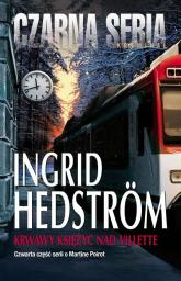 Krwawy księżyc nad Villette - Ingrid Hedstrom | mała okładka