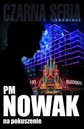 Na pokuszenie - PM Nowak   mała okładka