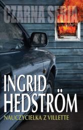 Nauczycielka z Villette - Ingrid Hedstrom | mała okładka