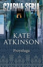 Przysługa - Kate Atkinson | mała okładka