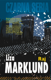 Raj - Liza Marklund | mała okładka