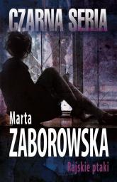 Rajskie ptaki - Marta Zaborowska | mała okładka