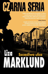 Szczęśliwa ulica - Liza Marklund | mała okładka
