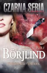 Trzeci głos - Borjlind Cilla, Borjlind Rolf | mała okładka