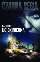 Uciekinierka - Patrick Lee | mała okładka