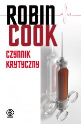 Czynnik krytyczny - Robin Cook | mała okładka