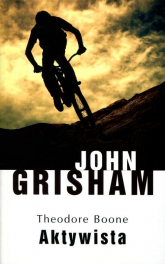Theodore Boone Aktywista - John Grisham | mała okładka