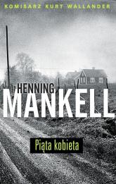 Piąta kobieta - Henning Mankell | mała okładka