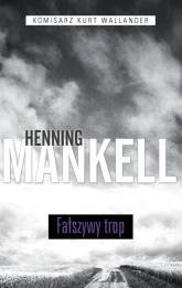 Fałszywy trop. Tom 5 - Henning Mankell | mała okładka