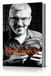 Nie wierzę w życie pozaradiowe - Marek Niedźwiecki | mała okładka