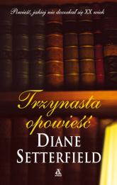 Trzynasta opowieść - Diane Setterfield | mała okładka
