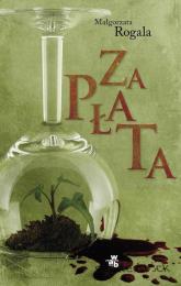 Zapłata - Małgorzata Rogala | mała okładka
