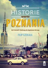 Historie warte poznania - Filip Czekała | mała okładka