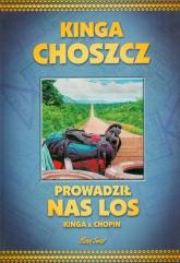 Prowadził nas los - Choszcz Kinga, Siuda Radosław | mała okładka