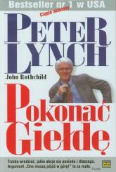 Pokonać giełdę - Lynch Peter, Rothchild John | mała okładka