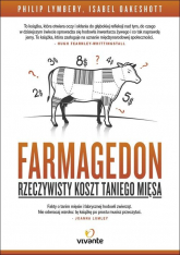 Farmagedon. Rzeczywisty koszt taniego mięsa - Lymbery Philip, Oakeshott Isabel | mała okładka