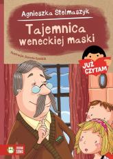 Już czytam! Tajemnica weneckiej maski  - Agnieszka Stelmaszyk | mała okładka