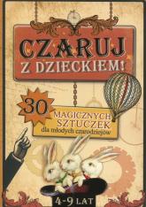 Czaruj z Dzieckiem - Konrad Modzelewski | mała okładka