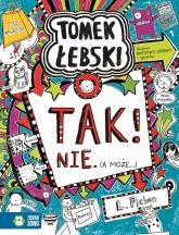 Tomek Łebski. Tom 8. Tak! Nie (a może..) - Liz Pichon | mała okładka