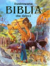 Ilustrowana Biblia dla dzieci - praca zbiorowa | mała okładka