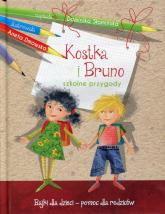 Kostka i Bruno. Szkolne przygody. Bajki dla dzieci - pomoc dla rodziców - Dominika Słomińska | mała okładka