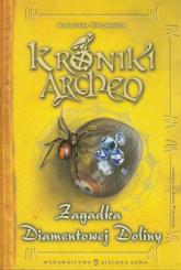 Kroniki Archeo. Zagadka Diamentowej Doliny - Agnieszka Stelmaszyk | mała okładka