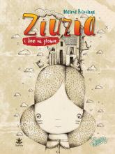 Ziuzia i dom na głowie - Malina Prześluga | mała okładka