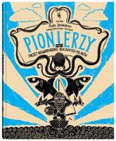 Pionierzy. Poczet niewiarygodnie pracowitych Polaków - Maria Dzienkiewicz | mała okładka