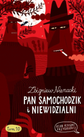 Pan Samochodzik i Niewidzialni. Tom 10 - Zbigniew Nienacki | mała okładka