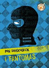 Pan Samochodzik i Fantomas - Zbigniew Nienacki | mała okładka