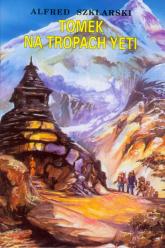 Tomek na tropach Yeti - Alfred Szklarski | mała okładka