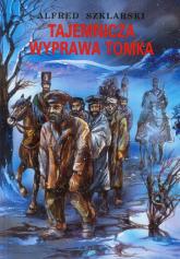 Tajemnicza wyprawa Tomka Tom 5 - Alfred Szklarski | mała okładka
