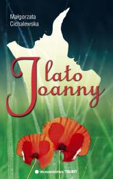Lato Joanny - Małgorzata Cichalewska | mała okładka