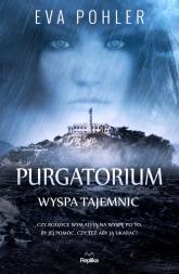 Purgatorium. Wyspa tajemnic - Eva Pohler | mała okładka