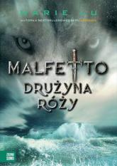 Malfetto Drużyna Róży. Tom 2 - Marie Lu | mała okładka