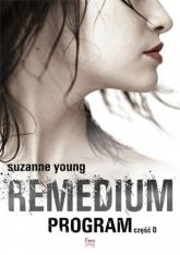 Remedium Program Część 0 - Suzanne Young   mała okładka