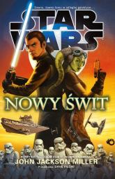 Star Wars. Nowy świt - Jackson Miller John | mała okładka