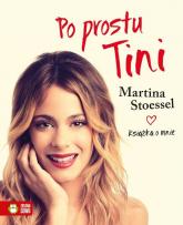 Po prostu Tini - Martina Stoessel   mała okładka