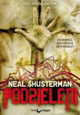 Podzieleni. Tom 1 - Neal Shusterman | mała okładka