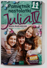 Pamiętnik nastolatki 11. Julia IV - Beata Andrzejczuk | mała okładka