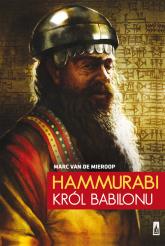 Hammurabi, król Babilonu - Marc Mieroop | mała okładka