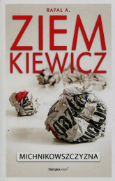 Michnikowszczyzna - Ziemkiewicz Rafał A. | mała okładka