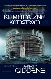 Klimatyczna katastrofa - Anthony Giddens | mała okładka